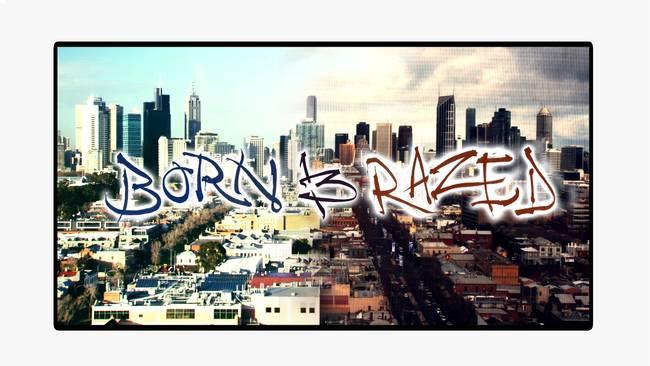 Born & Razed