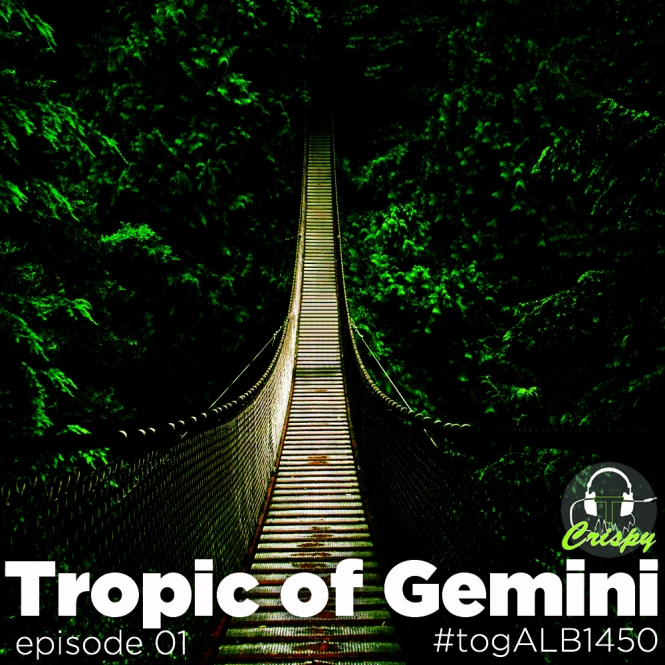 TROPIC OF GEMINI EP01